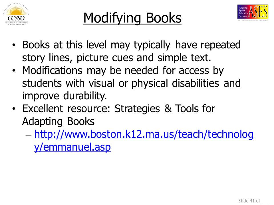 Modifying Books Books at this level may typically have repeated story lines, picture cues and simple text.
