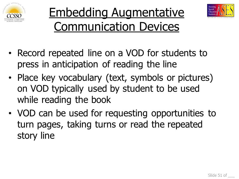 Embedding Augmentative Communication Devices