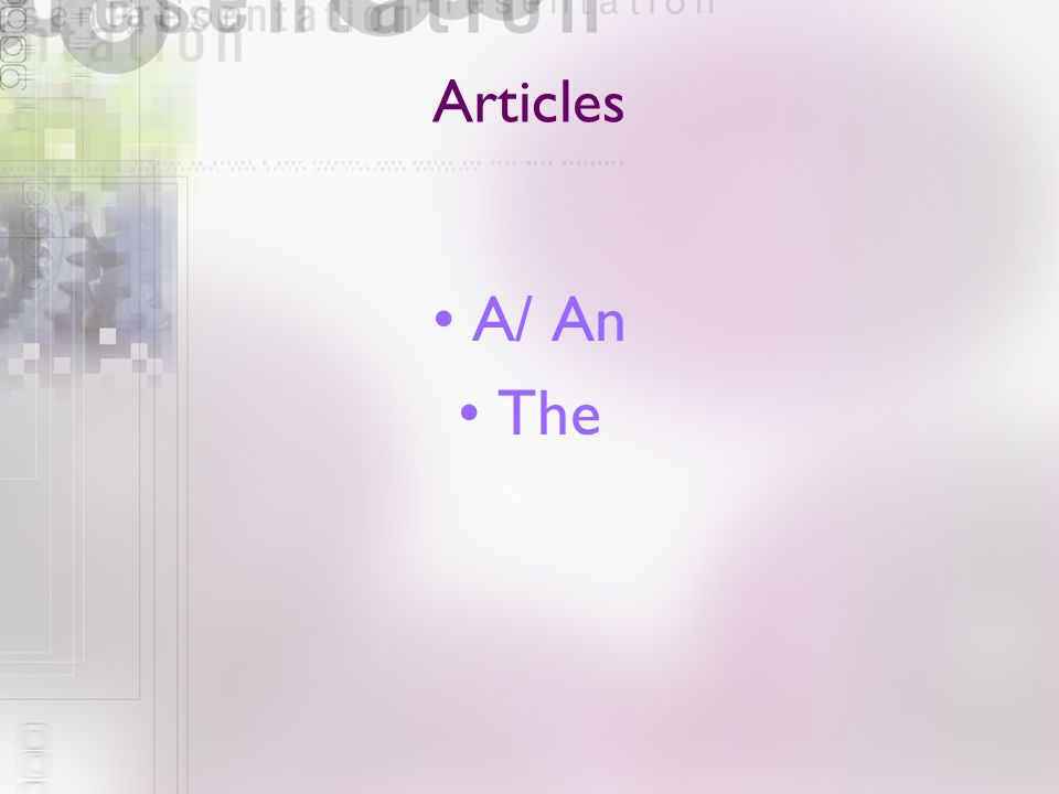 Articles A/ An The