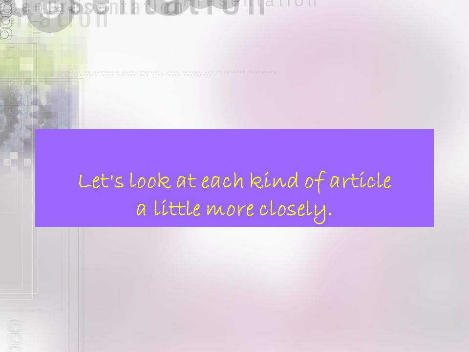 Let s look at each kind of article