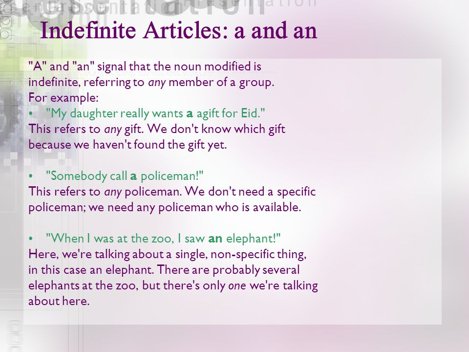 Indefinite Articles: a and an