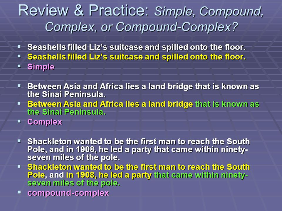 Review & Practice: Simple, Compound, Complex, or Compound-Complex
