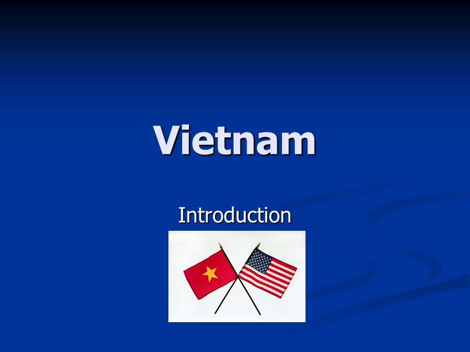 Vietnam Introduction