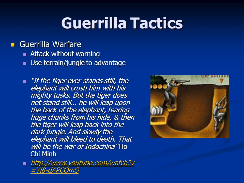 Guerrilla Tactics Guerrilla Warfare Attack without warning