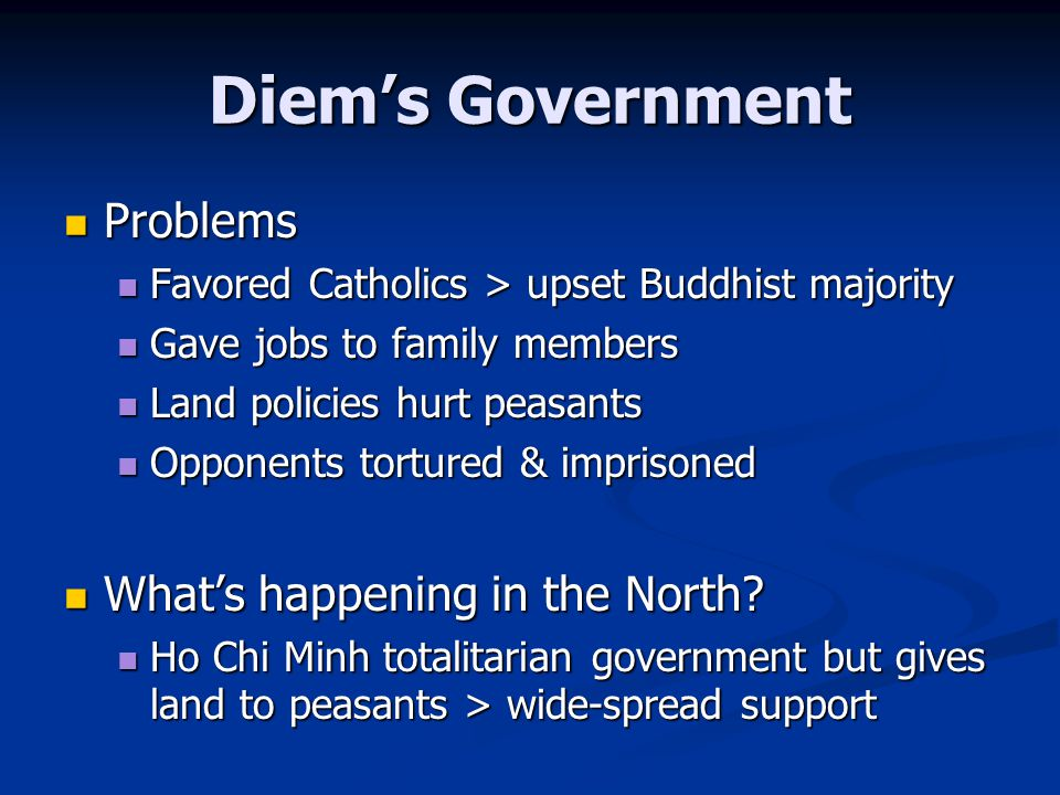 Diem's Government Problems What's happening in the North