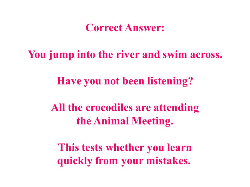This tests whether you learn