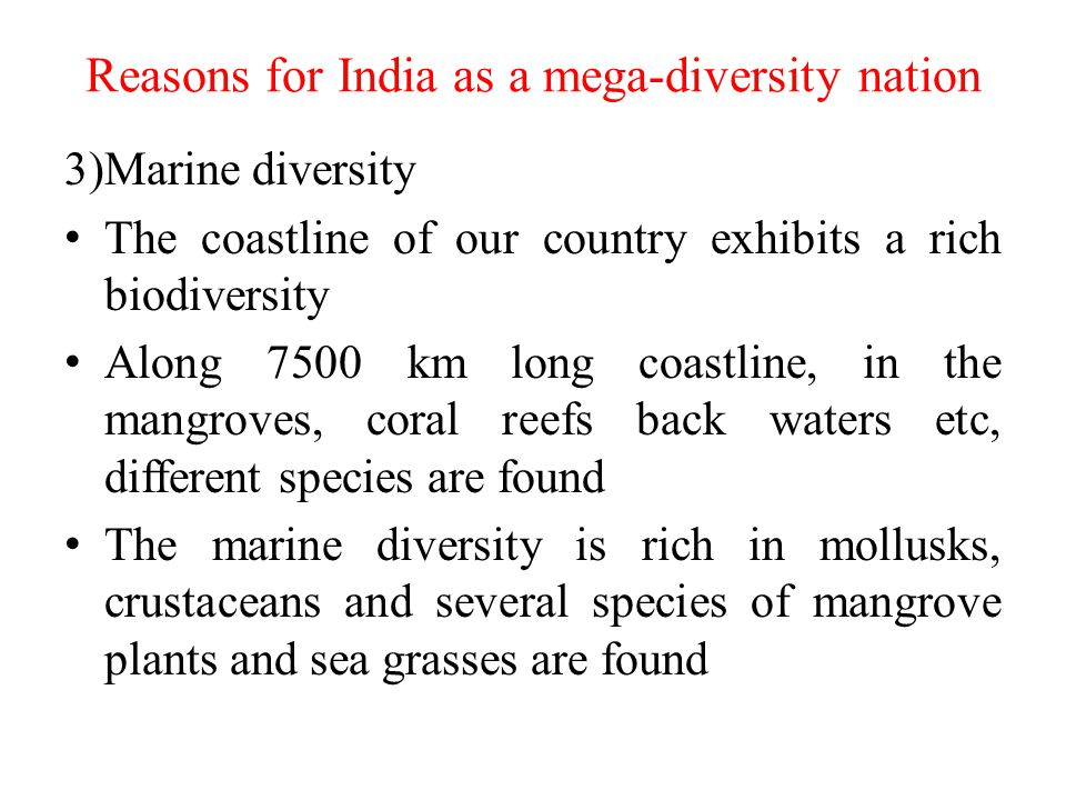 Reasons for India as a mega-diversity nation