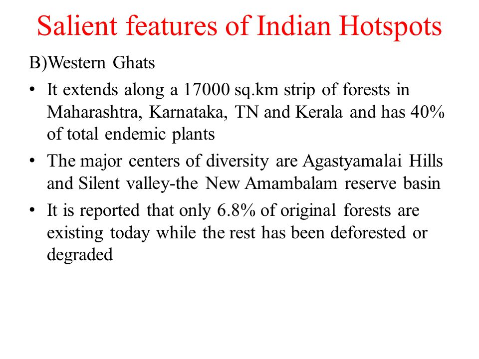 Salient features of Indian Hotspots