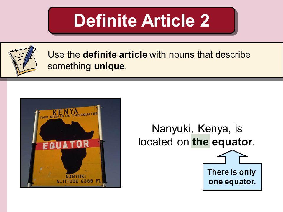 Nanyuki, Kenya, is located on the equator.