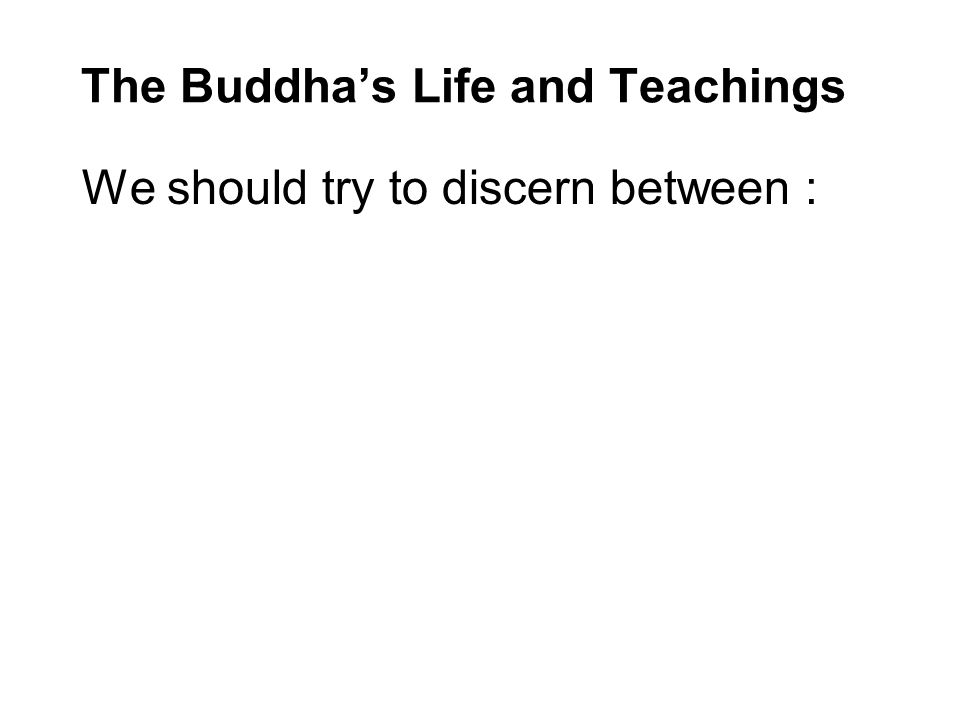 The Buddha's Life and Teachings
