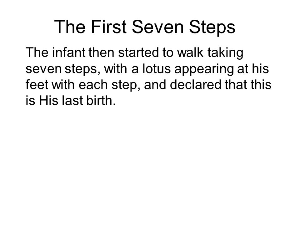 The First Seven Steps