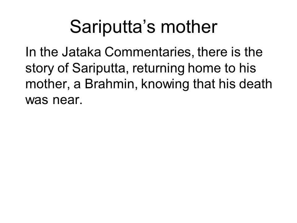 Sariputta's mother