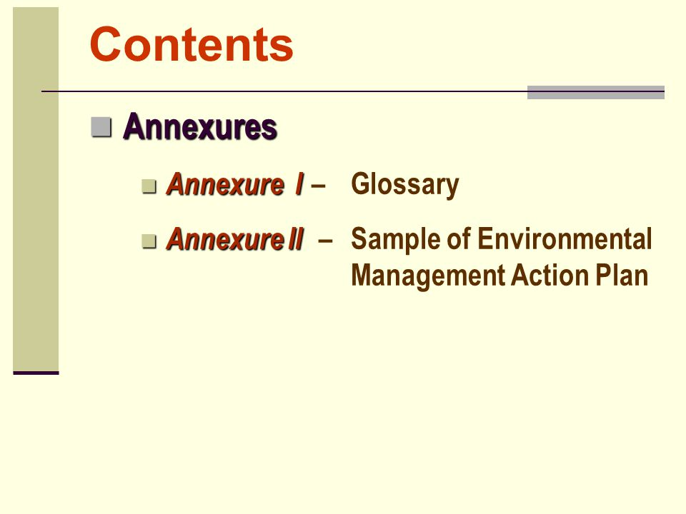Contents Annexures Annexure I – Glossary