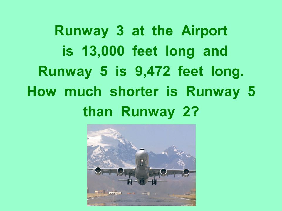 How much shorter is Runway 5