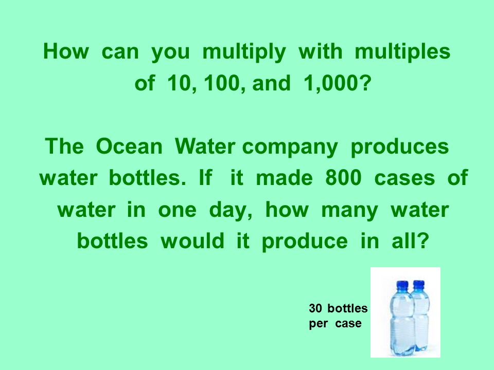 How can you multiply with multiples of 10, 100, and 1,000