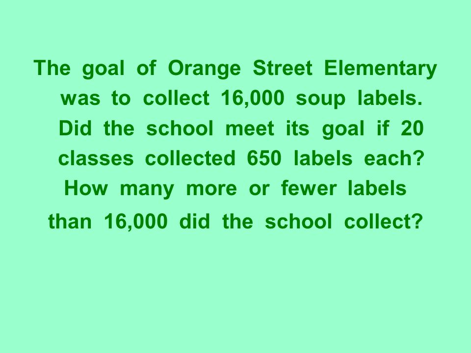 The goal of Orange Street Elementary