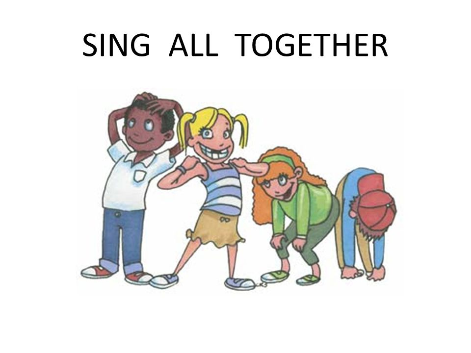 SING ALL TOGETHER