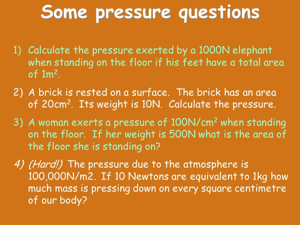 Some pressure questions