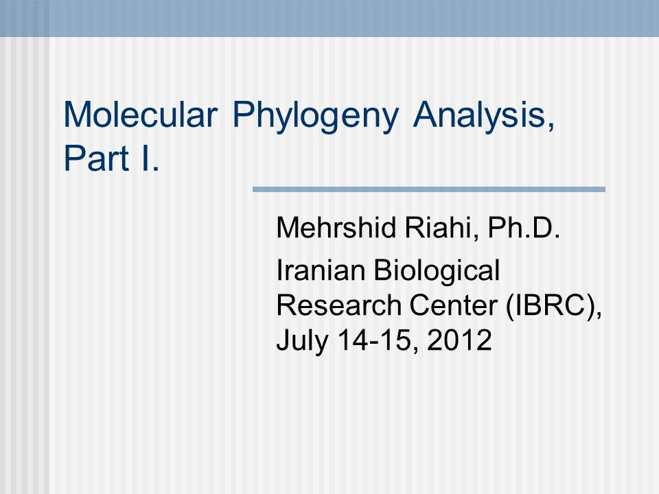 Molecular Phylogeny Analysis, Part I.