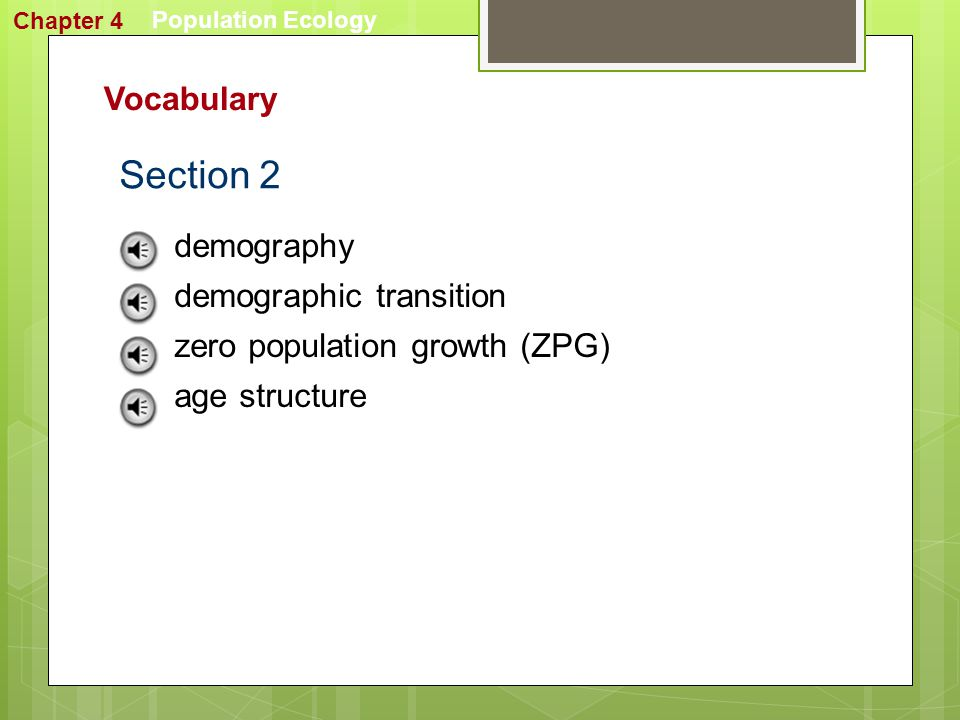 Section 2 Vocabulary demography demographic transition