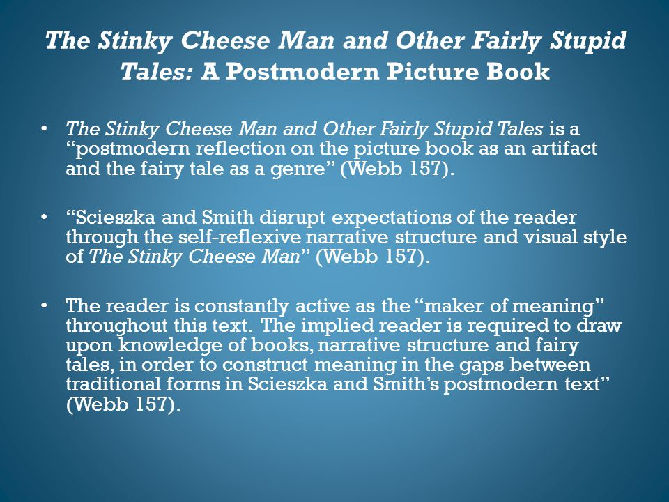 The Stinky Cheese Man and Other Fairly Stupid Tales: A Postmodern Picture Book
