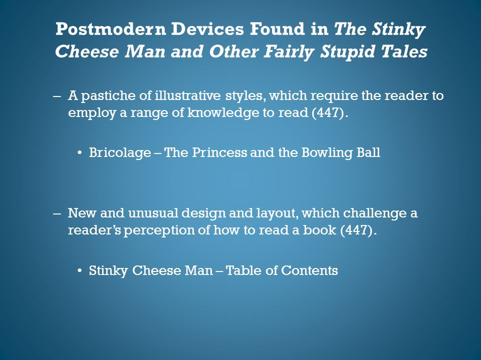 Postmodern Devices Found in The Stinky Cheese Man and Other Fairly Stupid Tales