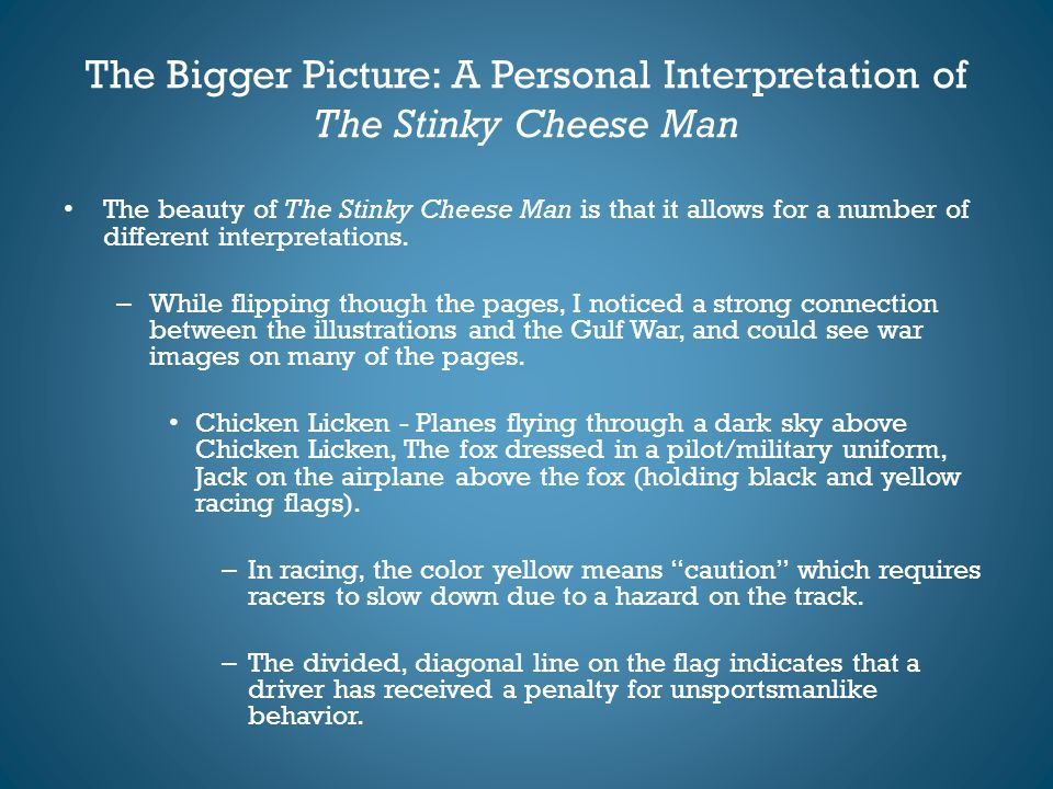 The Bigger Picture: A Personal Interpretation of The Stinky Cheese Man