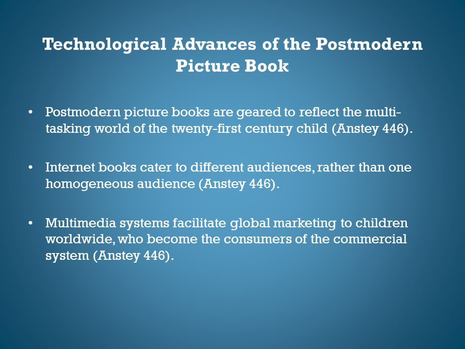 Technological Advances of the Postmodern Picture Book