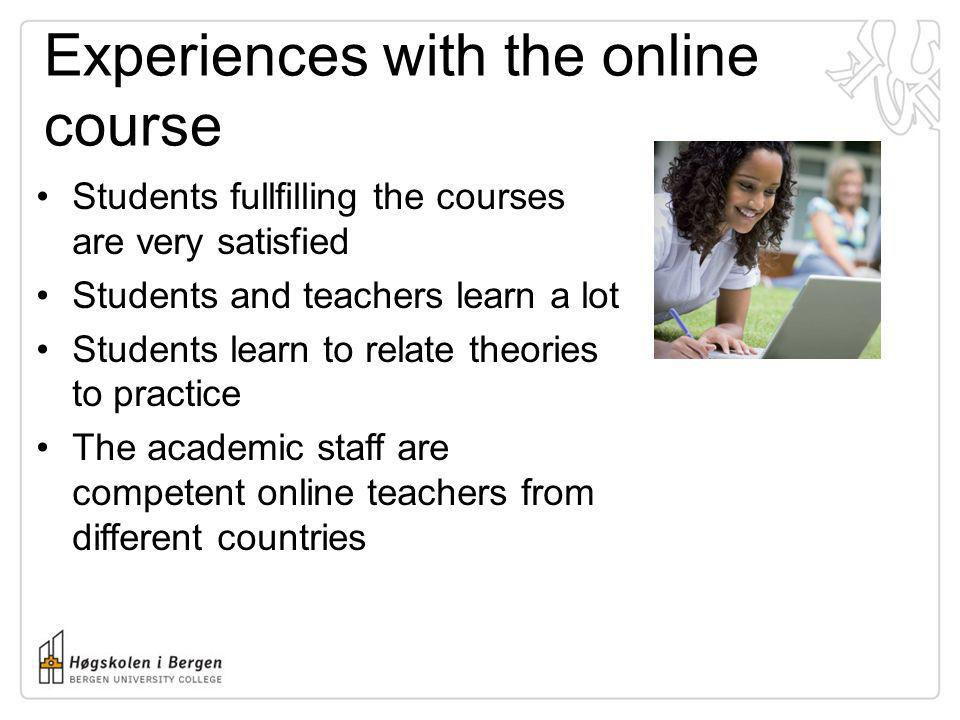 Experiences with the online course