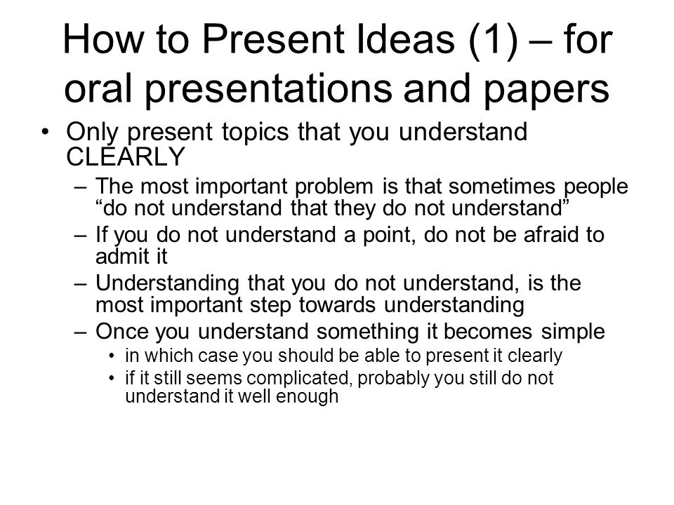 How to Present Ideas (1) – for oral presentations and papers