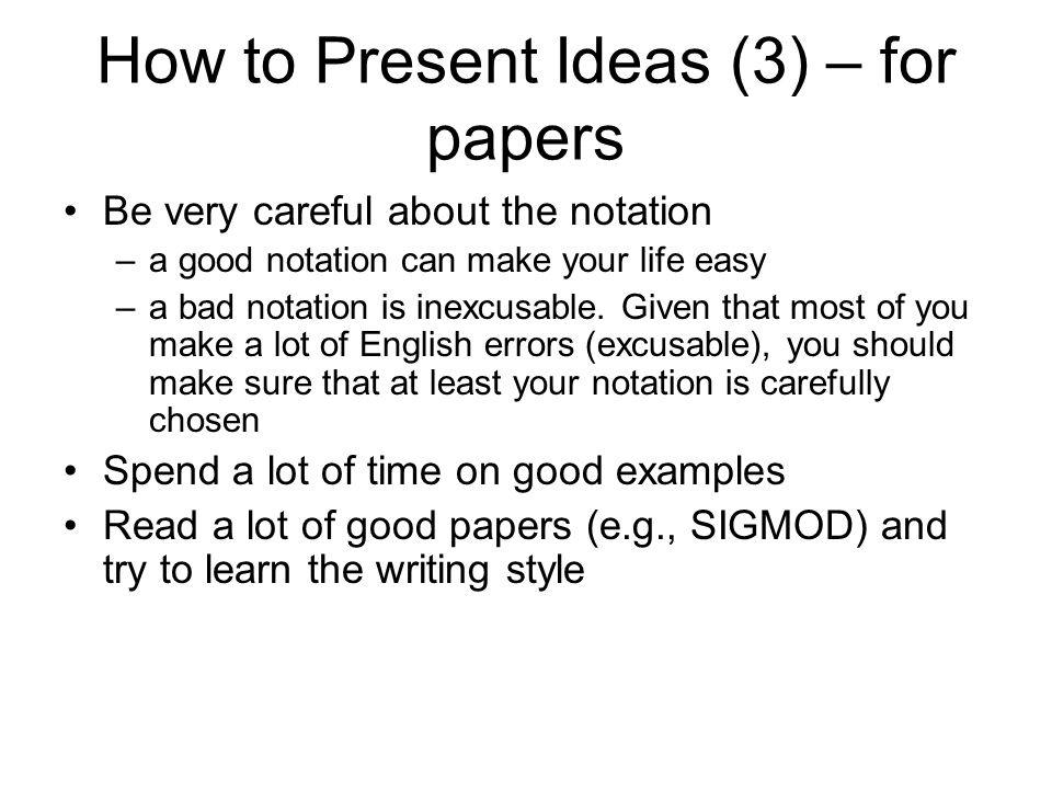 How to Present Ideas (3) – for papers