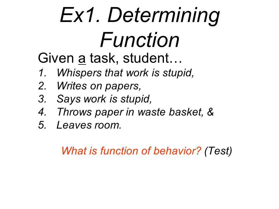 Ex1. Determining Function