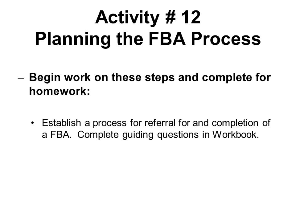 Activity # 12 Planning the FBA Process