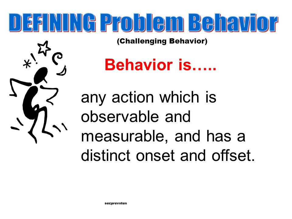 DEFINING Problem Behavior