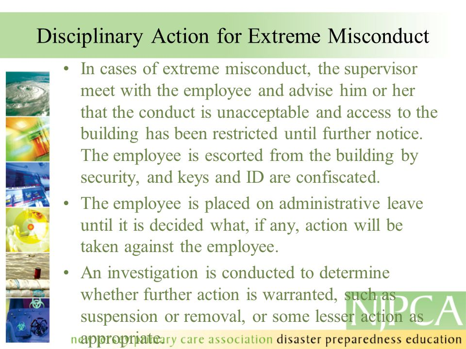 Disciplinary Action for Extreme Misconduct