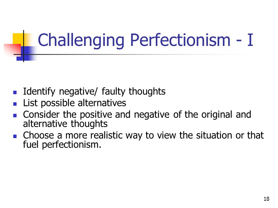 Challenging Perfectionism - I