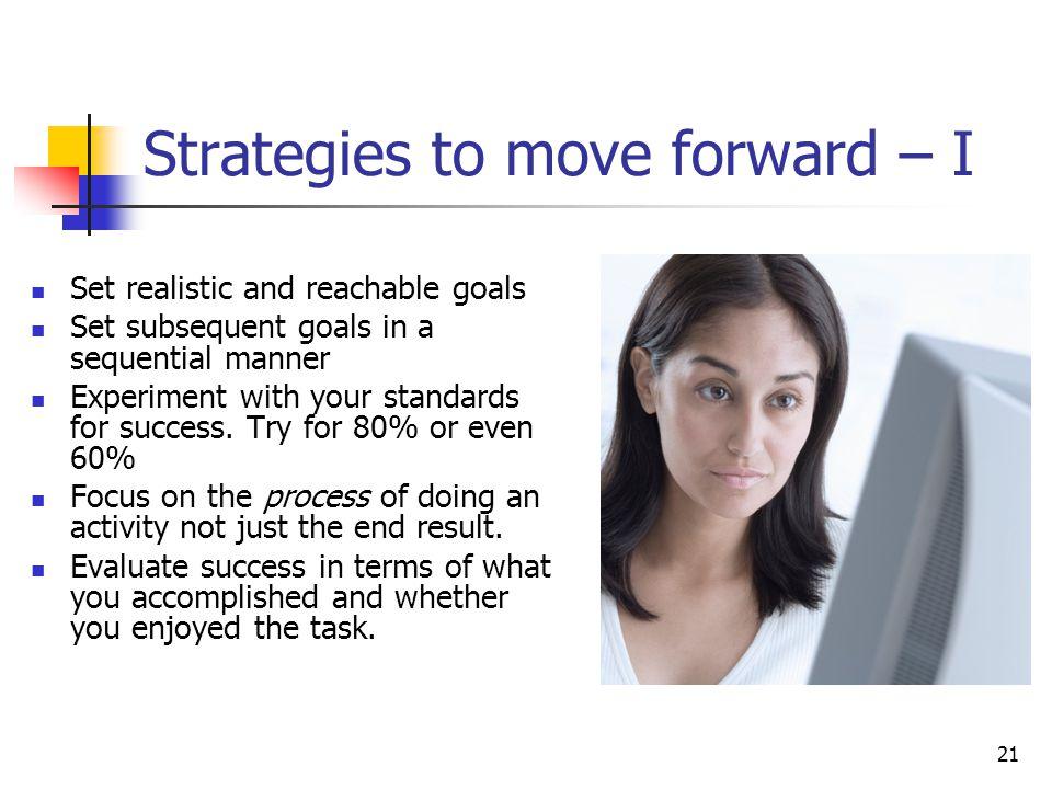 Strategies to move forward – I