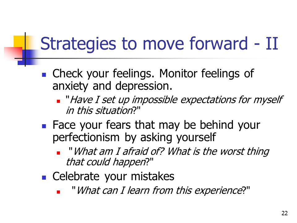 Strategies to move forward - II