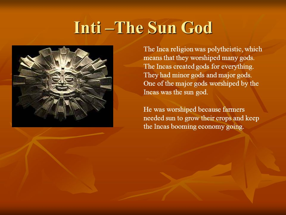 Inti –The Sun God