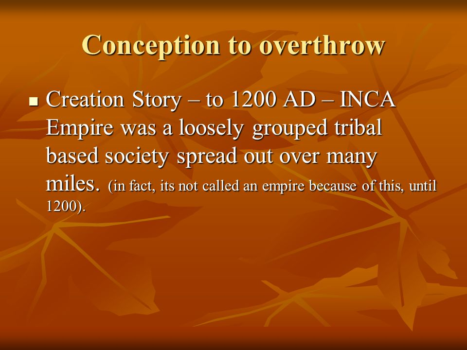 Conception to overthrow