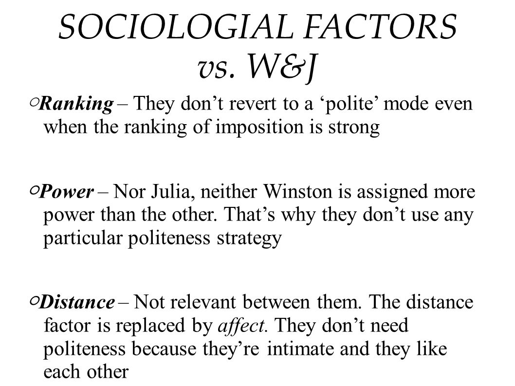 SOCIOLOGIAL FACTORS vs. W&J
