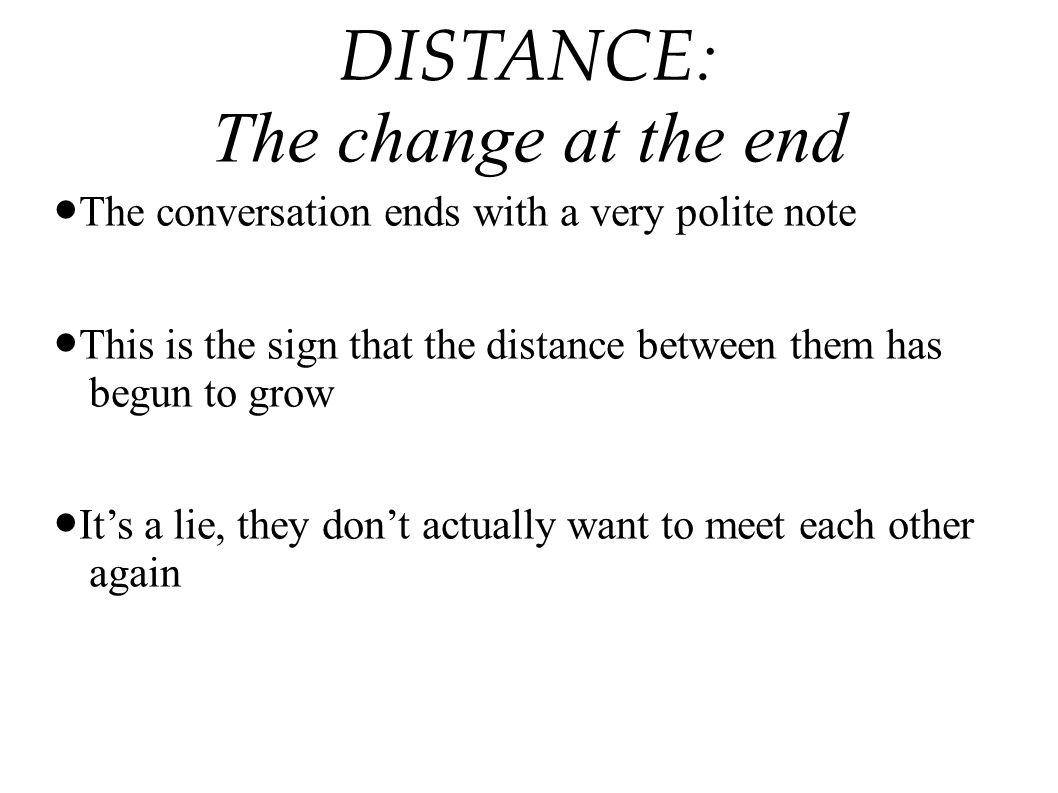 DISTANCE: The change at the end