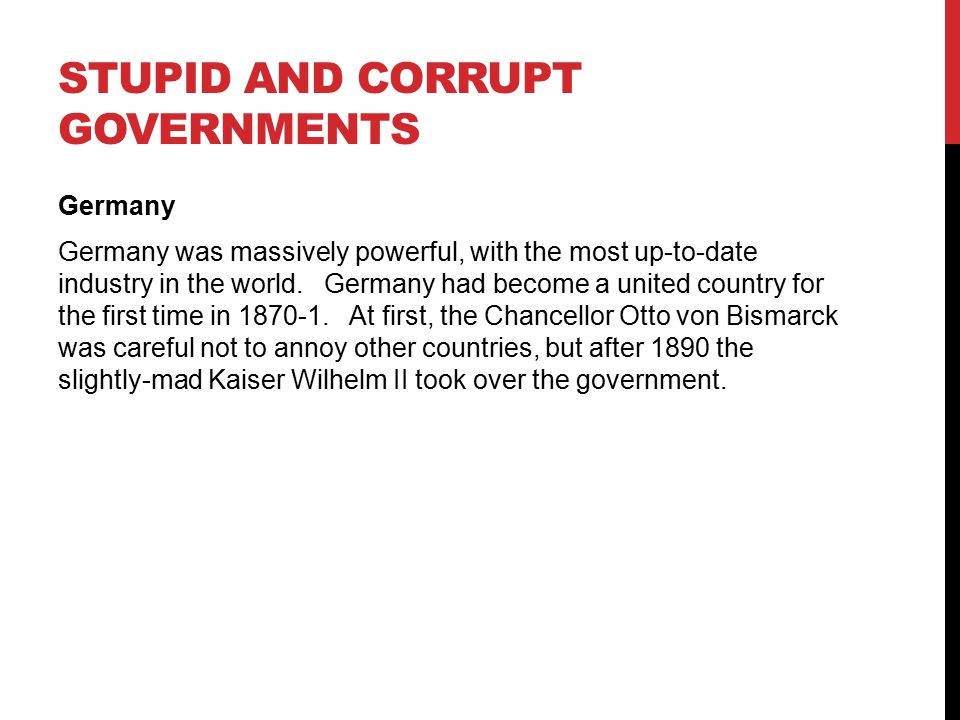 Stupid and Corrupt Governments