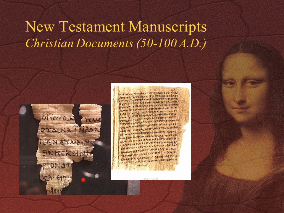 New Testament Manuscripts Christian Documents (50-100 A.D.)