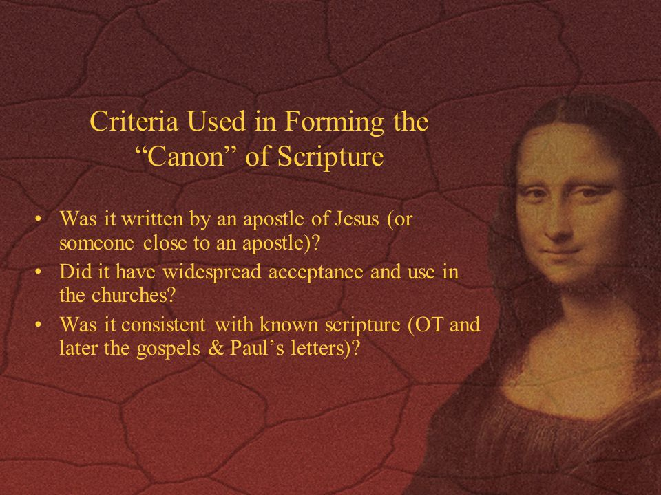Criteria Used in Forming the Canon of Scripture