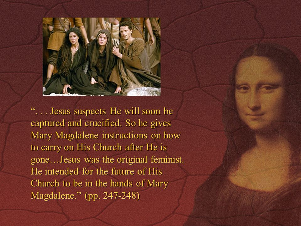 . Jesus suspects He will soon be captured and crucified