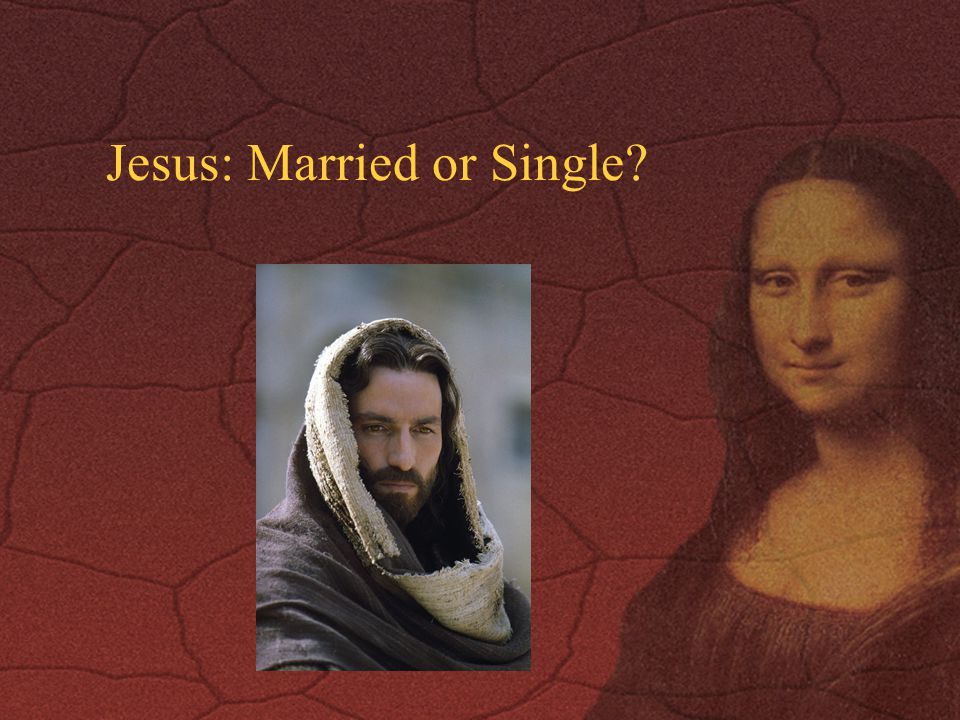 Jesus: Married or Single