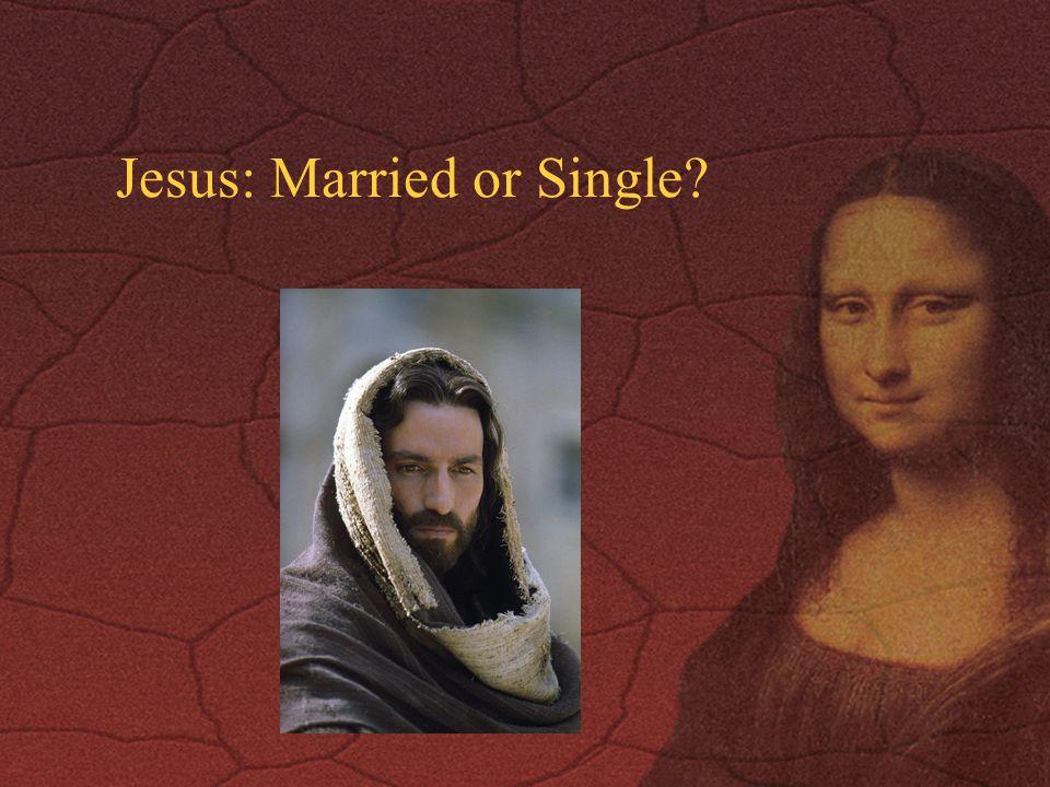Jesus: Married or Single