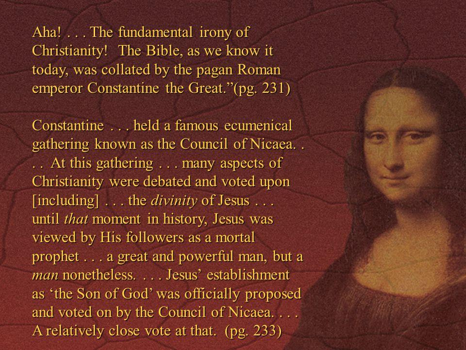 Aha. The fundamental irony of Christianity