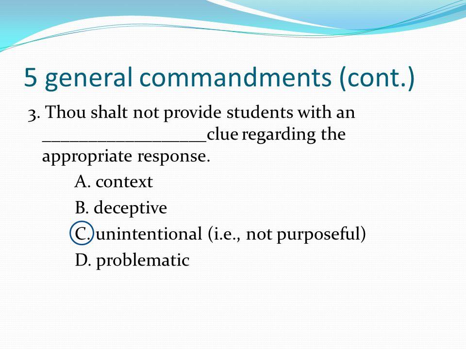 5 general commandments (cont.)